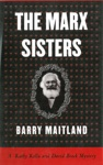 The Marx Sisters A Kathy Kolla And David Brock Mystery