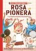 Rosa Pionera y las Remachadoras Rechinantes