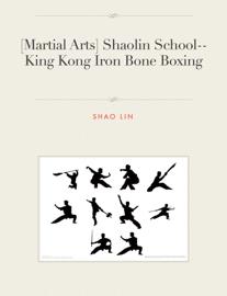 [Martial Arts] Shaolin School--King Kong Iron Bone Boxing
