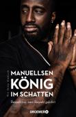 Manuellsen. König im Schatten