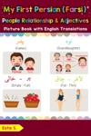 My First Persian Farsi People Relationships  Adjectives Picture Book With English Translations