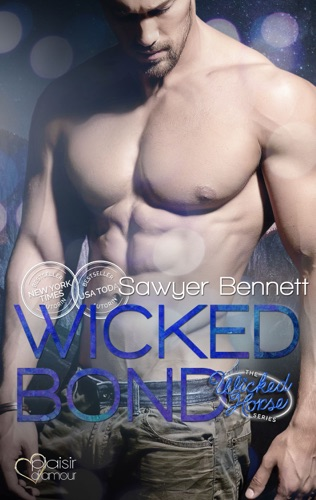 Sawyer Bennett - The Wicked Horse 5: Wicked Bond