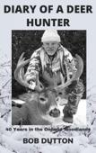 Diary of a Deer Hunter