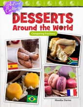Art And Culture: Desserts Around The World: Comparing Fractions: Read-along Ebook