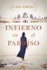 Clara Sánchez - Infierno en el paraíso portada