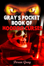 Gray's Pocket Book of Hoodoo Curses