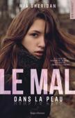 Download and Read Online Le mal dans la peau