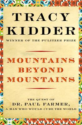 Mountains Beyond Mountains - Tracy Kidder book