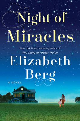 Night of Miracles - Elizabeth Berg book