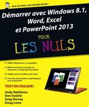 Démarrer avec Windows 8.1, Word, Excel et PowerPoint 2013 pour les nuls