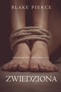 Zwiedziona (Seria Kryminałów o Riley Paige — Cz. 6)