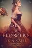 Erin Satie - Bed of Flowers artwork