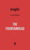 Insights on Ayn Rand's The Fountainhead by Instaread