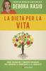 Debora Rasio - La dieta per la vita artwork