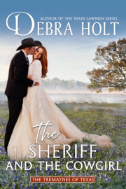 The Sheriff and the Cowgirl - Debra Holt by  Debra Holt PDF Download