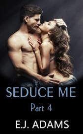 Seduce Me Part 4 book