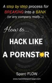 How to Hack Like a Pornstar book
