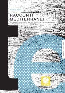 Racconti mediterranei da Patrizia Mania