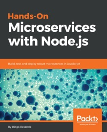 Hands On Microservices With Node Js