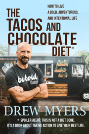 The Tacos and Chocolate Diet