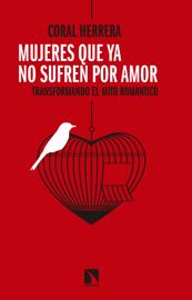 Mujeres que ya no sufren por amor