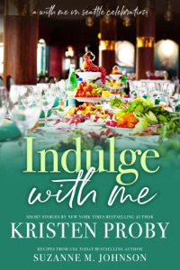 Indulge With Me: A With Me In Seattle Celebration Book Cover