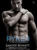 Sawyer Bennett - Ryker artwork