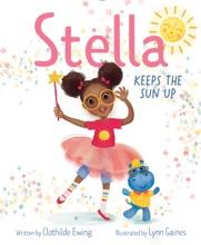 Stella Keeps The Sun Up