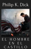 EL HOMBRE EN EL CASTILLO Book Cover