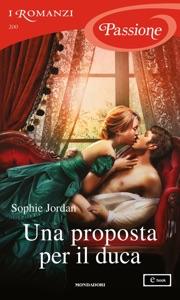Una proposta per il duca (I Romanzi Passione) Book Cover