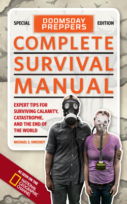 Doomsday Preppers Complete Survival Manual - Michael Sweeney book