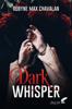 Robyne Max Chavalan - Dark Whisper illustration