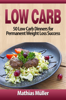 Mathias Müller - Low Carb: 50 Low Carb Dinners for Permanent Weight Loss Success  arte