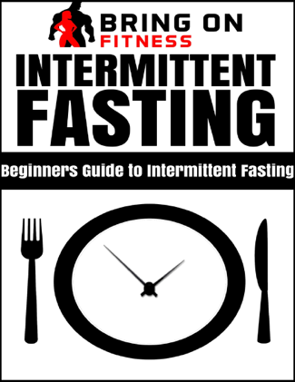 Intermittent Fasting - Bring On Fitness