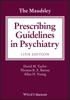 The Maudsley Prescribing Guidelines in Psychiatry - David M. Taylor, Thomas R. E. Barnes & Allan H. Young