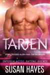 Tarjen: Star-Crossed Alien Mail Order Brides (Intergalactic Dating Agency)