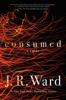 J.R. Ward - Consumed artwork