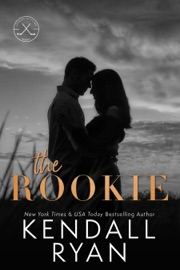 The Rookie - Kendall Ryan by  Kendall Ryan PDF Download