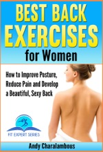 Best Back Exercises for Women - Improve Posture, Reduce Pain & Develop a Beautiful, Sexy Back