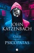 El club de los psicópatas Book Cover
