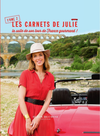 Les carnets de Julie - tome 2 La suite de son tourde France gourmand