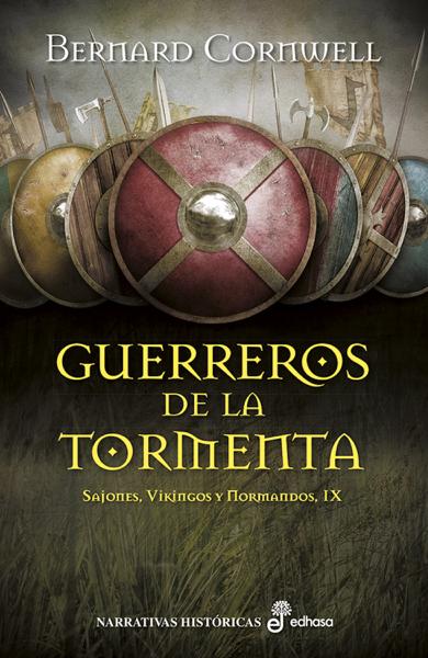 Guerreros de la tormenta by Bernard Cornwell