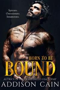 Born to be Bound di Addison Cain Copertina del libro