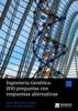 Ingeniería Genética: 200 preguntas con respuestas alternativas