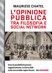 L'opinione pubblica tra filosofia e social network Copertina del libro
