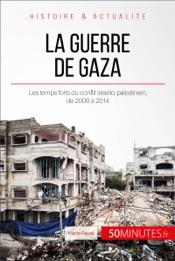 La guerre de Gaza