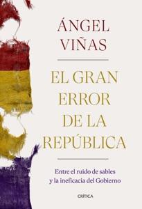 El gran error de la República Book Cover