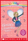 Rainbow Magic Special Edition Florence The Friendship Fairy