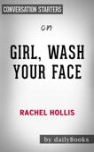Girl, Wash Your Face: by Rachel Hollis  Conversation Starters