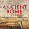 Baby Professor - Ancient Rome for Kids - Early History, Science, Architecture, Art and Government  Ancient History for Kids  6th Grade Social Studies artwork